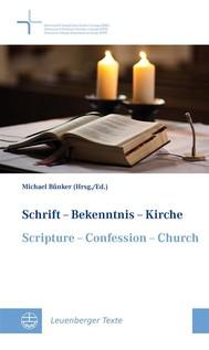 Schrift - Bekenntnis - Kirche // Scripture - Confession - Church - copertina