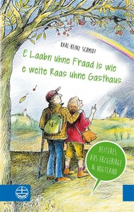 """E Laabn uhne Fraad is wie e weite Raas uhne Gasthaus"" - copertina"