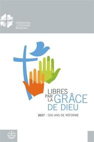 Libéré par la grâce de Dieu - copertina