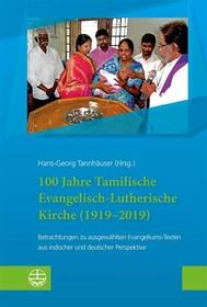 100 Jahre Tamilische Evangelisch-Lutherische Kirche (1919–2019) - copertina