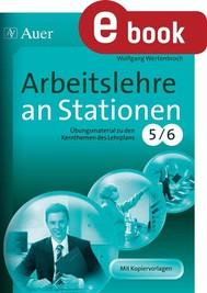 Arbeitslehre an Stationen Klasse 5-6 - copertina