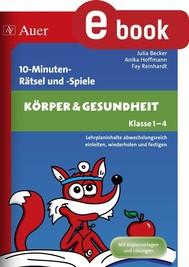 10-Minuten-Rätsel und -Spiele Körper & Gesundheit - copertina