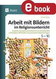 Arbeit mit Bildern im Religionsunterricht 5-10 - copertina