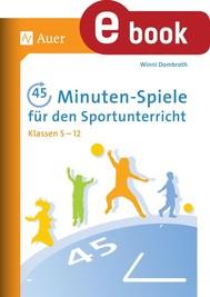 45-Minuten-Spiele für den Sportunterricht 5-12 - copertina