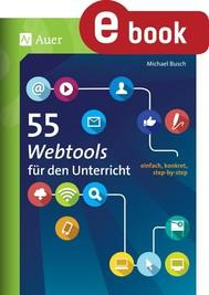 55 Webtools für den Unterricht - copertina