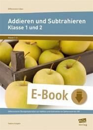 Addieren und Subtrahieren - Klasse 1 und 2 - copertina