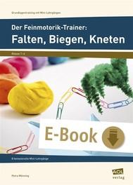 Der Feinmotorik-Trainer: Falten, Biegen, Kneten - copertina