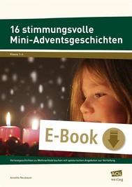16 stimmungsvolle Mini-Adventsgeschichten - copertina