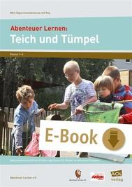 Abenteuer Lernen: Teich und Tümpel - copertina