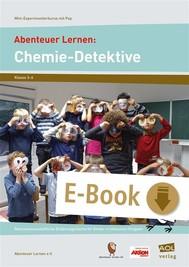 Abenteuer Lernen: Chemie-Detektive - copertina