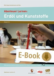 Abenteuer Lernen: Erdöl und Kunststoffe - copertina