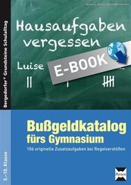 Bußgeldkatalog fürs Gymnasium - copertina