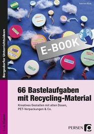 66 Bastelaufgaben mit Recycling-Material - copertina