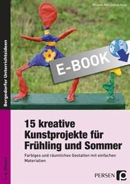 15 kreative Kunstprojekte für Frühling und Sommer - copertina
