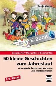 50 kleine Geschichten zum Jahreslauf - 2./3.Kl. - copertina