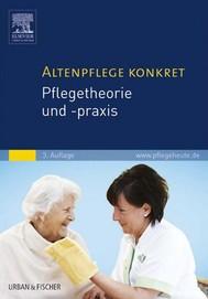 Altenpflege konkret Pflegetheorie und -praxis - copertina