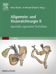 Allgemein- und Viszeralchirurgie II - Spezielle operative Techniken - copertina