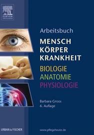 Arbeitsbuch zu Mensch Körper Krankheit & Biologie Anatomie Physiologie - copertina