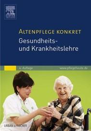 Altenpflege konkret Gesundheits- und Krankheitslehre - copertina