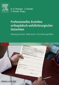 Professionelles Erstellen orthopädisch-unfallchirurgischer Gutachten - Librerie.coop