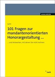 101 Fragen zur mandantenorientierten Honorargestaltung - copertina