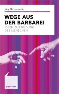 Wege aus der Barbarei - Librerie.coop