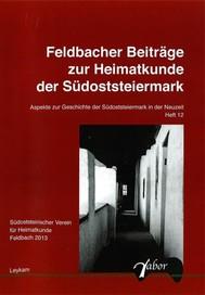 Feldbacher Beiträge zur Heimtkunde der Stüdoststeiermark - copertina