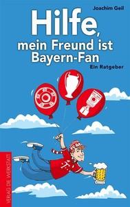 Hilfe, mein Freund ist Bayern-Fan - copertina