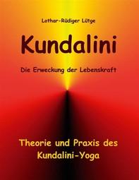 Kundalini - Die Erweckung der Lebenskraft - Librerie.coop