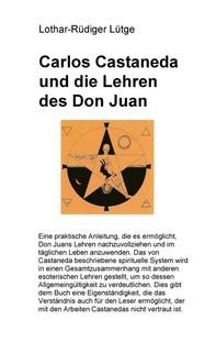 Carlos Castaneda und die Lehren des Don Juan - Librerie.coop