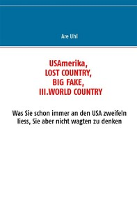 USAmerika, lost country, big fake, III. world country - Librerie.coop