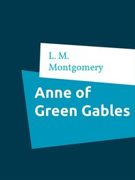 Anne of Green Gables - Librerie.coop