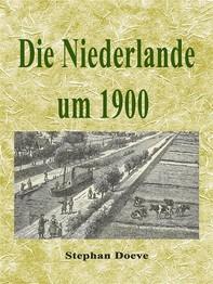 Die Niederlande um 1900 - Librerie.coop
