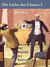 Die Liebe des Ulanen 3  Der Kapitän der Kaisergarde - Librerie.coop