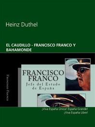 El Caudillo  - Francisco Franco Y Bahamonde - Librerie.coop