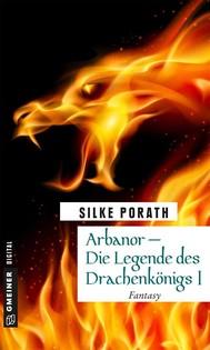 Arbanor - Die Legende des DrachenkönigsI - copertina