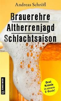 Brauerehre - Altherrenjagd - Schlachtsaison - Librerie.coop