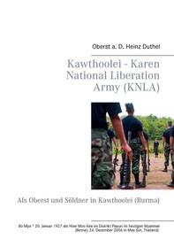 Kawthoolei - Karen National Liberation Army (KNLA) - Librerie.coop