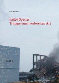 Failed Species: Band II - Librerie.coop