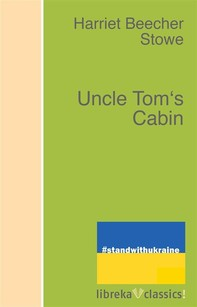 Uncle Tom's Cabin - Librerie.coop