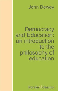Democracy and Education: an introduction to the philosophy of education - Librerie.coop