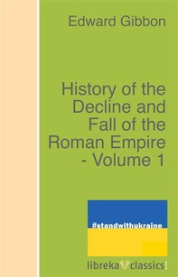 History of the Decline and Fall of the Roman Empire - Volume 1 - Librerie.coop