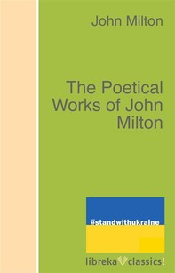 The Poetical Works of John Milton - Librerie.coop