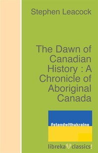 The Dawn of Canadian History : A Chronicle of Aboriginal Canada - Librerie.coop