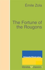 The Fortune of the Rougons - copertina