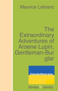 The Extraordinary Adventures of Arsene Lupin, Gentleman-Burglar - Librerie.coop