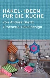 Häkel- Ideen für die Küche - Librerie.coop