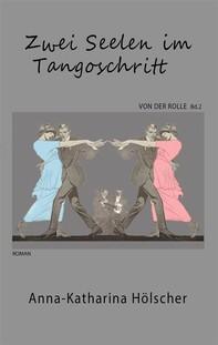 Zwei Seelen im Tangoschritt - Librerie.coop