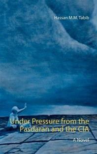 Under Pressure from the Pasdaran and the CIA - Librerie.coop
