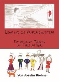 Leon und die Vampirschwestern - Librerie.coop